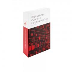 Debra Meiburg's Guide to the Hong Kong Wine Trade 2012